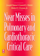 Near Misses in Pulmonary and Cardiothoracic Critical Care