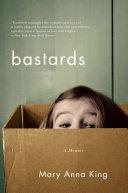 Bastards: A Memoir Pdf
