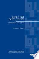 """Parties and Party Systems: A Framework for Analysis"" by Giovanni Sartori"