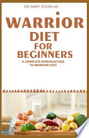 Warrior Diet for Beginners