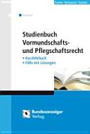 Studienbuch Vormundschafts- und Pflegschaftsrecht