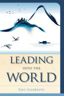 Leading into the World