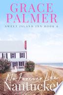 No Forever Like Nantucket Book PDF