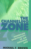 The Channeling Zone