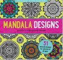 Mandala Designs Artist s Coloring Book