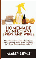 Homemade Disinfectant Spray and Wipes