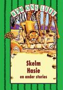 Books - Kom Ons Lees Groen Vlak: Skelm Hasie en ander stories | ISBN 9780333589809