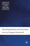 Theorizing Identities and Social Action