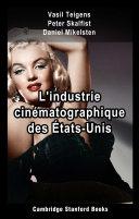 Pdf L'industrie cinématographique des États-Unis Telecharger
