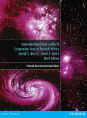 Understanding Global Conflict and Cooperation  Pearson New International Edition