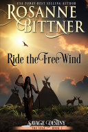 Ride the Free Wind