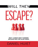 Will They Escape