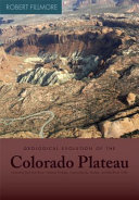 Geological Evolution of the Colorado Plateau of Eastern Utah and Western Colorado