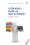 A Librarian   s Guide on How to Publish