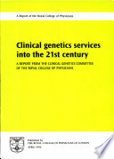 Clinical Genetics Services Into the 21st Century