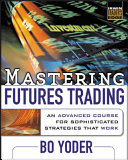 Mastering Futures Trading Book