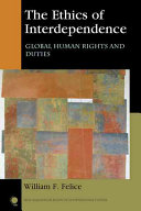 The Ethics of Interdependence  Global Human Rights and Duties