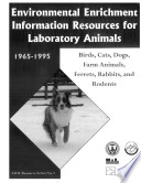 Environmental Enrichment Information Resources for Laboratory Animals  1965 1995 Book