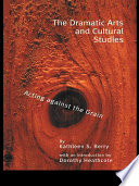The Dramatic Arts and Cultural Studies