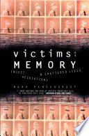 Victims of Memory  Incest Accusations and Shattered Lives
