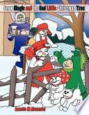 Snow Magic and the Sad Little Christmas Tree