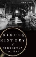 Hidden History of Ashtabula County