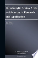 Dicarboxylic Amino Acids   Advances in Research and Application  2013 Edition