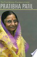 The First Lady President   Pratibha Patil