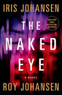 The Naked Eye: A Kendra Michaels Novel 3