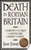 Death in Roman Britain   Box Set