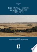 The U  akl   H  yu  k Survey Project  2008 2012
