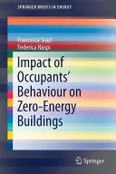 Impact of Occupants  Behaviour on Zero Energy Buildings