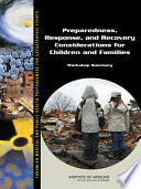 Preparedness  Response  and Recovery Considerations for Children and Families