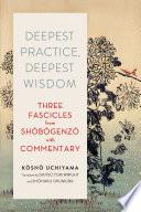 Deepest Practice  Deepest Wisdom