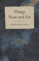 Things Near and Far