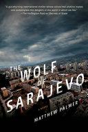 Pdf The Wolf of Sarajevo