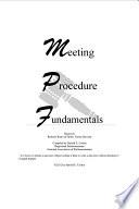 Meeting Procedure Fundamentals