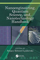 Nanoengineering  Quantum Science  And  Nanotechnology Handbook