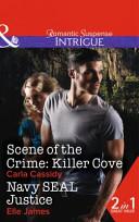 Scene Of The Crime Killer Cove