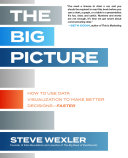 Pdf The Big Picture: How to Use Data Visualization to Make Better Decisions—Faster Telecharger
