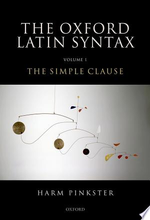 Download The Oxford Latin Syntax Free Books - Dlebooks.net