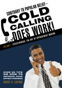 Contrary to Popular Belief—Cold Calling Does Work!