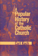 A Popular History of the Catholic Church