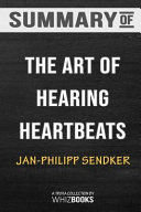 Summary of the Art of Hearing Heartbeats  Trivia Quiz for Fans Book