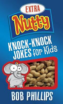 Extra Nutty Knock Knock Jokes for Kids