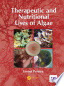 """Therapeutic and Nutritional Uses of Algae"" by Leonel Pereira"