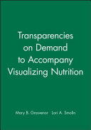 Transparencies on Demand to Accompany Visualizing Nutrition