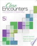 Close Encounters  : Communication in Relationships
