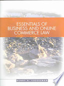 Essentials of Business and Online Commerce Law  : Legal, E-commerce, Ethical, and Global Environments