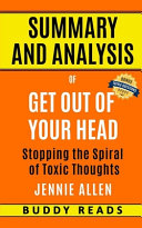 Summary and Analyis of Get Out of Your Head by Jennie Allen